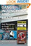 Gang Injunctions and Abatement: Using...