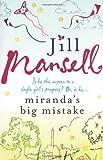 Jill Mansell Miranda's Big Mistake (B Format)