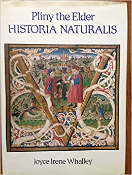 Pliny the Elder, Historia naturalis: Joyce Irene Whalley
