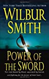 Power of the Sword (The Courtneys of Africa) (0312940815) by Smith, Wilbur