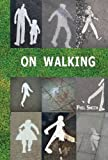 On Walking: - And Stalking Sebald