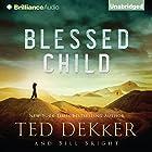 Blessed Child: The Caleb Books, Book 1 Hörbuch von Ted Dekker, Bill Bright Gesprochen von: Benjamin L. Darcie