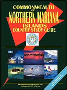 Northern Mariana Islands Country Study Guide (World Country Study