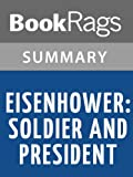img - for Eisenhower: Soldier and President by Stephen Ambrose l Summary & Study Guide book / textbook / text book