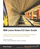 Karen Hooper IBM Lotus Notes 8.5 User Guide