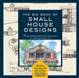 Black Dog & Leventhal Editors The Big Book of Small House Designs