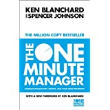The One Minute Manager - Increase Productivity, Profits And Your Own Prosperityby Kenneth Blanchard
