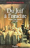 img - for Du Juif   l'isra lite: Histoire d'une mutation (1770-1870) book / textbook / text book