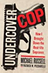 Undercover Cop: How I Brought Down th...