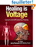 Healing is Voltage:  Cancer's On/Off...