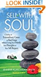 Sell with Soul: Creating an Extraordi...