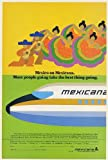 1978 Mexicana Airlines Mexico Best Thing Going Dancers Airplane Print Ad (Memorabilia) (55779)