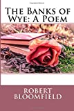 The Banks of Wye: A Poem