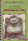 """Afficher """"Drôles de trolls Bienvenue les trolls !"""""""