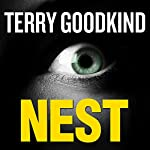 Nest: A Thriller Audiobook by Terry Goodkind Narrated by Elisabeth Rodgers