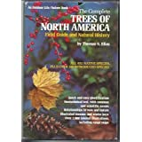 Complete Trees of North America: Field Guide and Natural Historyby Thomas S. Elias