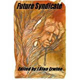 Future Syndicate ~ Jason Andrew