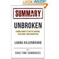Summary of Unbroken -- A World War II Story of Survival, Resilience and Redemption by Laura Hillenbrand