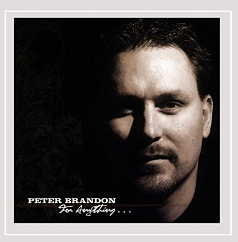 CD : Peter Brandon - For Anything (CD)