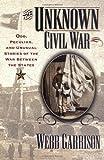 The Unknown Civil War (1581821220) by Garrison, Webb