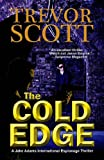 The Cold Edge (A Jake Adams International Espionage Thriller)