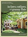 In-laws, Outlaws, and Granny Flats: Y...