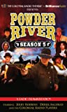 Powder River - Season Five: A Radio Dramatization