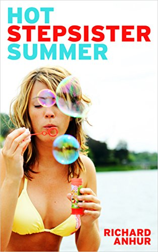Book: Hot Stepsister Summer by Richard Anhur