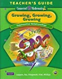 Growing, Growing, Growing: Exponential Relationships, Grade 8 Teachers Guide (Connected Mathematics 2)