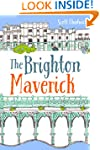 The Brighton Maverick: An contemporar...