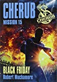 img - for Cherub mission 15 black friday book / textbook / text book