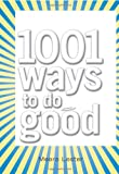 img - for 1001 Ways to Do Good book / textbook / text book
