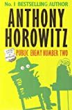 Public Enemy Number Two : Anthony Horowitz