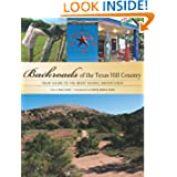 Backroads of the Texas Hill Country: Your Guide to the Most Scenic Adventures by Gary Clark and Kathy Adams Clark