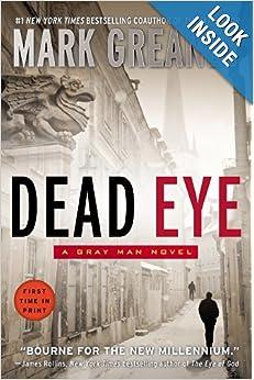 Dead Eye (Gray Man) - Mark Greaney