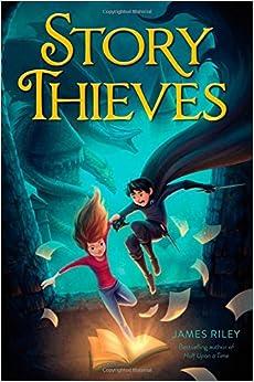 Story Thieves: James Riley: 9781481409193: Amazon.com: Books
