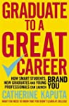 Graduate to a Great Career: How Smart...