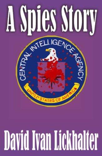 A Spies Story: A Novel
