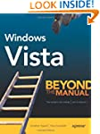 Windows Vista: Beyond the Manual (Boo...