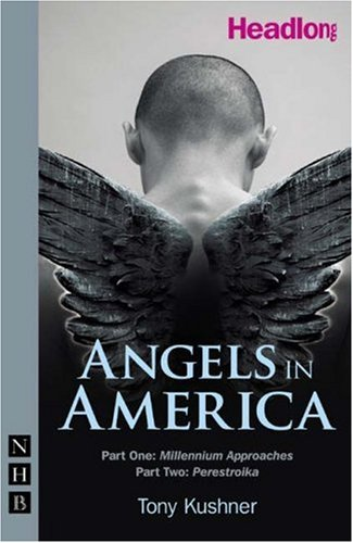 an analysis of the struggles of characters in angels in america by tony kushner Onward and upward with the arts about gay playwright tony kushner & his new work, angels in kushner's characters do the angels in america will come to new.