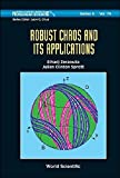 img - for Robust Chaos and Its Applications (World Scientific Series on Nonlinear Science, Series a) by Elhadj Zeraoulia (2011-10-17) book / textbook / text book