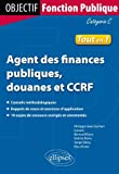 Agent des Finances Publiques Douanes et CCRF Catégorie C