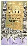 El Cairo. Viaje Al Oriente I (Zocos)