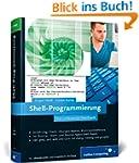 Shell-Programmierung: Das umfassende...