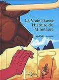 La vraie fausse histoire du Minotaure