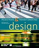 img - for Pedestrian- and Transit-Oriented Design book / textbook / text book