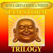Siam Storm: Trilogy: Siam Storm Adventures   [Robert A Webster]
