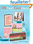 175 Fresh Card Ideas: Designs to Make...