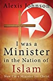 I Was a Minister in the Nation of Islam, Now I Am a Minister for Christ
