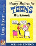 Money Matters Workbook for Teens (11-14)